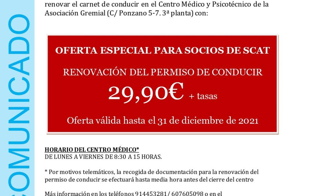 OFERTA ESPECIAL PARA LOS SOCIOS DE RADIO TELÉFONO TAXI Y SCAT: RENOVACIÓN DEL CARNÉ DE CONDUCIR POR 29,90 €+TASAS EN NUESTRO CENTRO MÉDICO